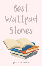 Best Wattpad Stories by ardhiac