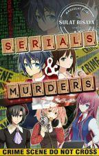 Serials and Murders by GEMderless