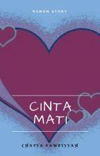 CINTA MATI by chatya_chacha