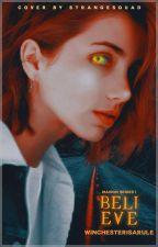 B E L I E V E | #1 | ▶SUPERNATURAL by WinchesterIsARule