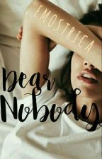 Dear Nobody by emostrica