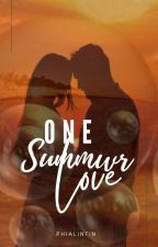 [COMPLETED]One Summer Love by sophiaStorymakergirl