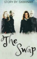 The Swap [ A Very Dramione Story ] Very Slow Update by TaeYooniverse