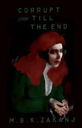 Corrupt till the end: #1 devil's spawn by MBKZakanj