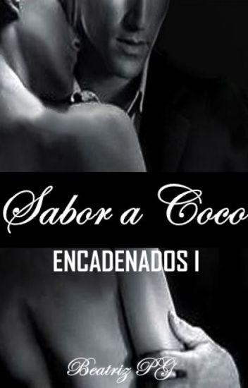 ENCADENADOS 1 Sabor a Coco  ©