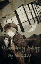 30 Days Writing Challenge by Alicya200