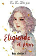 Isla Fair 3 - Eligiendo el Amor (PROXIMAMENTE) by pretoriana18