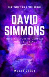 David Simons: Investigators of Unusual Things And Strange Anomalies  by General_Jellyfish