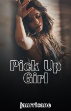 Pick Up Girl (Camren) by jaurricane