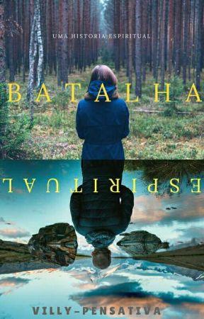 Batalha Espiritual by vily_pensativa