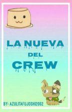 La Nueva Del Crew(Crew FNAFHS y tu) by azulitafujoshi2002