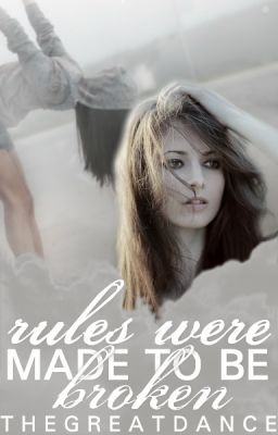 Rules Were Made to be Broken {Watty Awards 2012 Finalist}