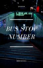 Bus stop number | Taekook by mmischii