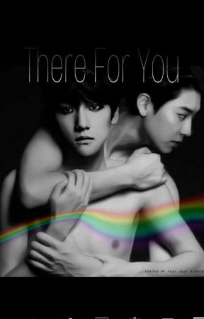 There For You || chanbaek by nudistcalum