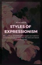 Styles of Expressionism (hs) | VF by aesthetewriter