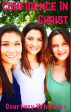 Confidence In Christ: A Devotional For Teen Girls by Authorcourtney1