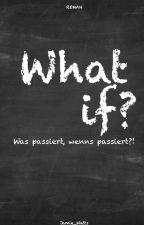 What if?! - was passiert, wenn's passiert?! GirlxGirl | lehrerinxschülerin by OnlyMyImaginations