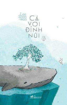 Cá Voi Đỉnh Núi - Tác giả: Lee Soon-won