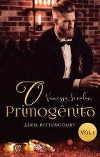 O Primogênito (em revisão) by VanessaSecolin
