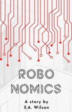 RoboNomics Book I by swilson4995