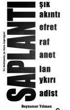 SAPLANTI by ajanyazarist