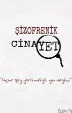 Şizofrenik Cinayet by bordocugum