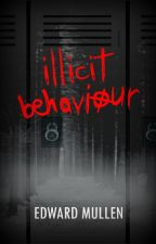illicit behaviour (short story) by EdwardMullen