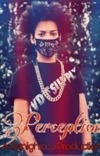 PERCEPTION™ by Sanighia_J
