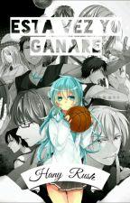 Esta vez yo ganare...|| kuroko no basket  by HanyRush