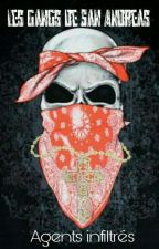 Les gangs de San Andreas: Agents infiltrés  [RP OUVERT] by LeTrioDeClandestine