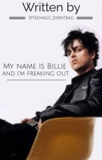 My name is Billie and I'm freaking out by Teenage_Dirntbag