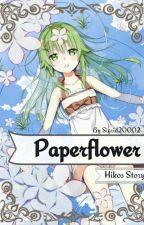 Paper Flower (Hikos Geschichte/ One Piece FF) by Sigrid20002