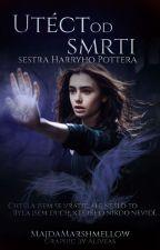 Utéct od smrti - sestra Harryho Pottera  by GeminiOrLeo