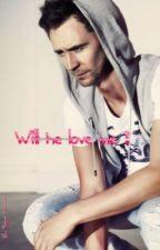 Will he Love me ? (A Tom Hiddleston/Benedict Cumberbatch story) by SigneLarsen1