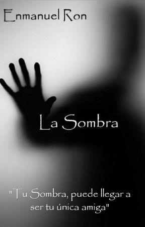 La Sombra by EnmanuelRon98