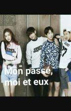 [Ff Bts]Mon passé, moi et eux by Manasonyeonda