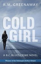 Cold Girl by Rgreenaway