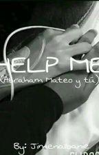 Help Me (Abraham Mateo y Tú) by JimenaIbanie