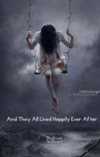 And They All Lived Happily Ever After by Willisani
