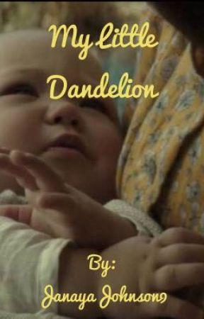 My Little Dandelion  by JanayaJohnson9