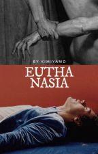 Euthanasia  by kimiyamd