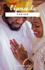 L'épouse du Cheikh : les coulisses du mariage by haalpulaar