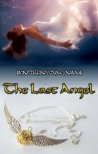 The last angel (Harry Potter's twin) by iainttellinyoumyname