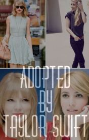 Adopted by Taylor Swift by alltooswift13