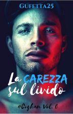 La carezza sul livido [PROSSIMAMENTE] by Gufetta25