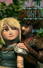 Httyd/Hiccstrid one shots!! by arigirl300
