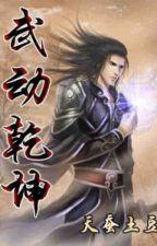 Wu Dong Qian Kun (武 动 乾坤) by TaufikMunandar8