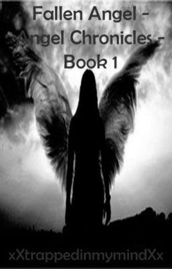 Angel Chronicles - Book 1: Fallen Angel[lgbt]