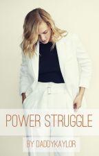 Power Struggle (Kaylor) by daddykaylor