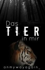 Das Tier in mir by onmywayagain_
